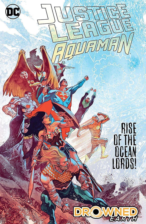 Justice League/Aquaman: Drowned Earth - 1