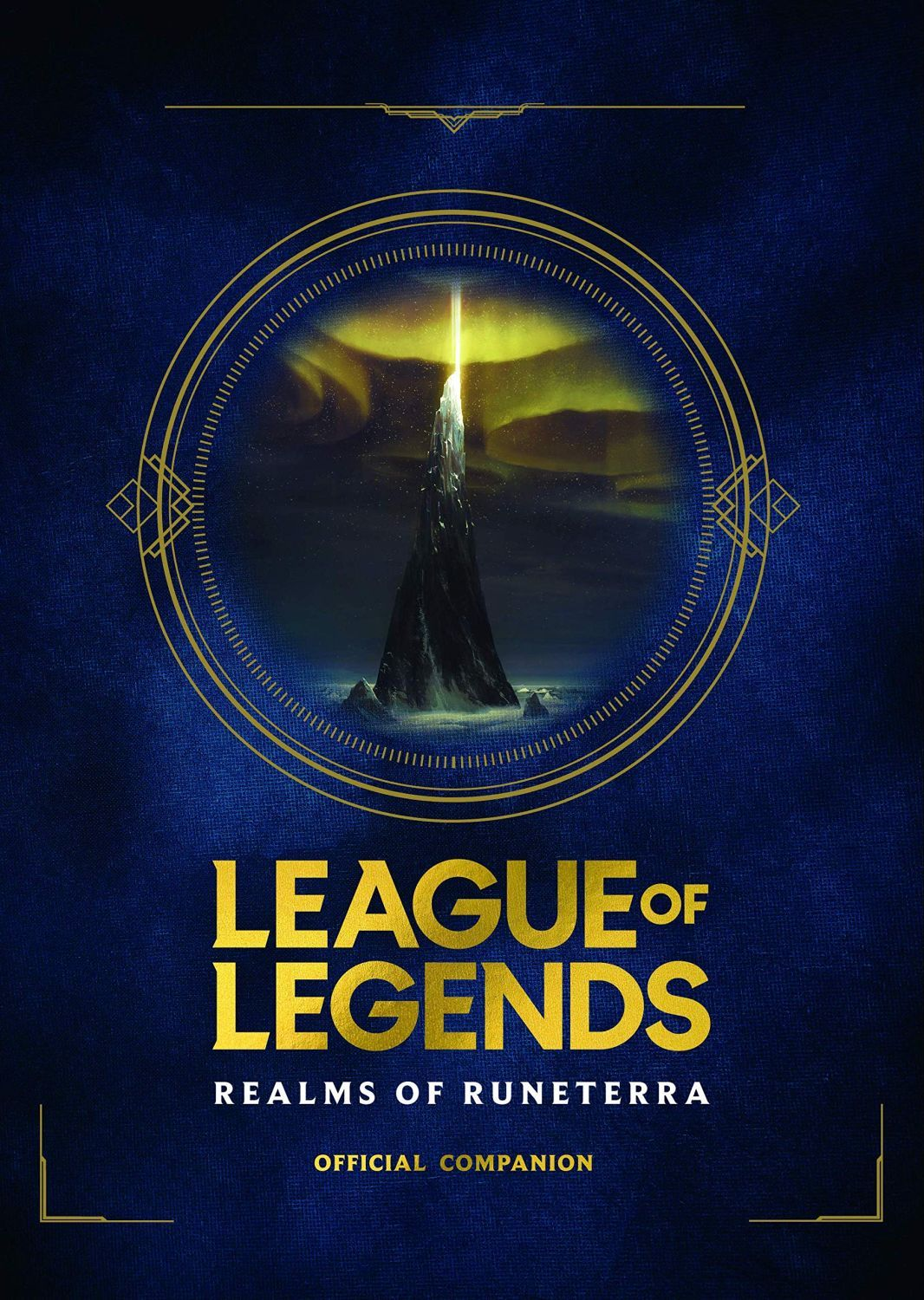 League of Legends: Realms of Runeterra (Official Companion) - 1