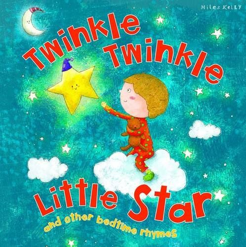 My Rhyme Time: Twinkle Twinkle Little Star and other bedtime rhymes (Miles Kelly) - 1