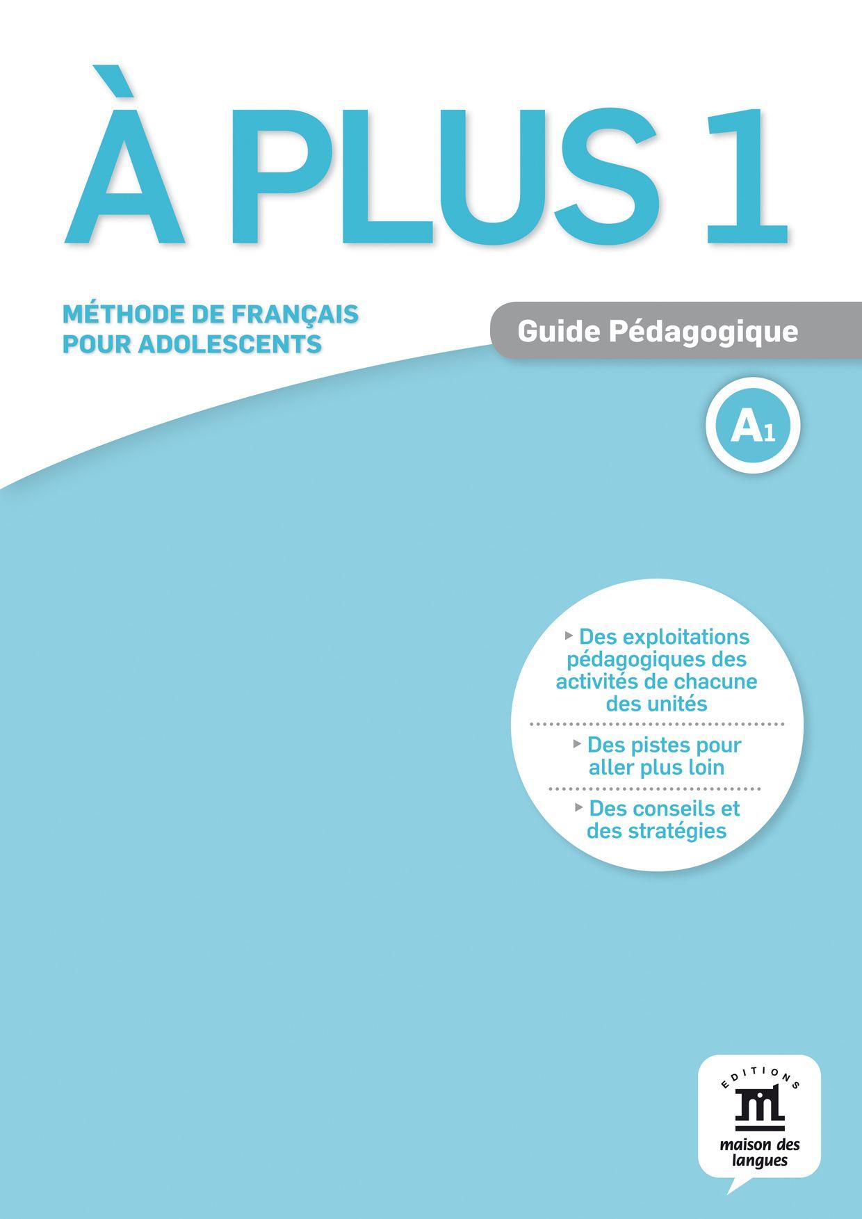 À plus 1 · Nivel A1 Guía del profesor (en papel) - 1