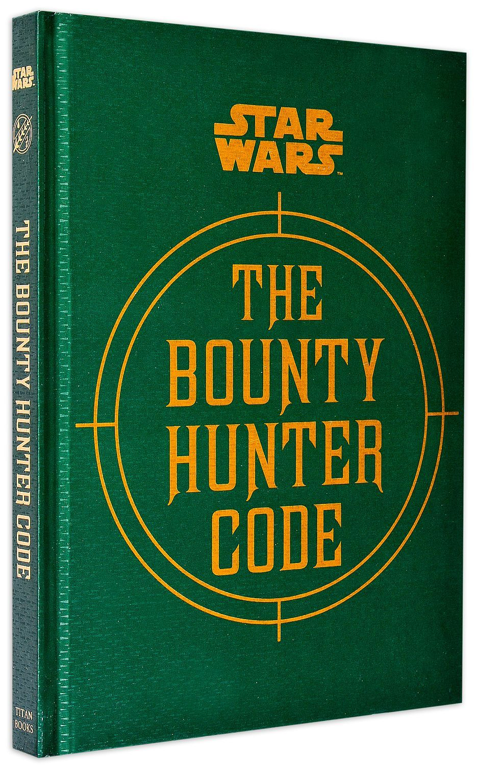 Star Wars. The Bounty Hunter Code (From the Files of Boba Fett) - 1