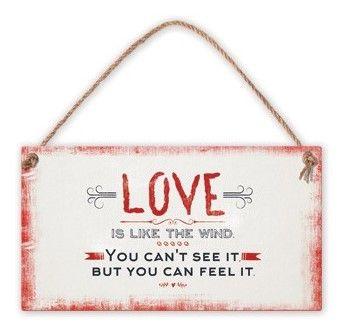 Табелка - Love is like the wind. You can't see ... - 1