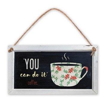 """Табелка - """"You can do it"""", coffee - 1"""