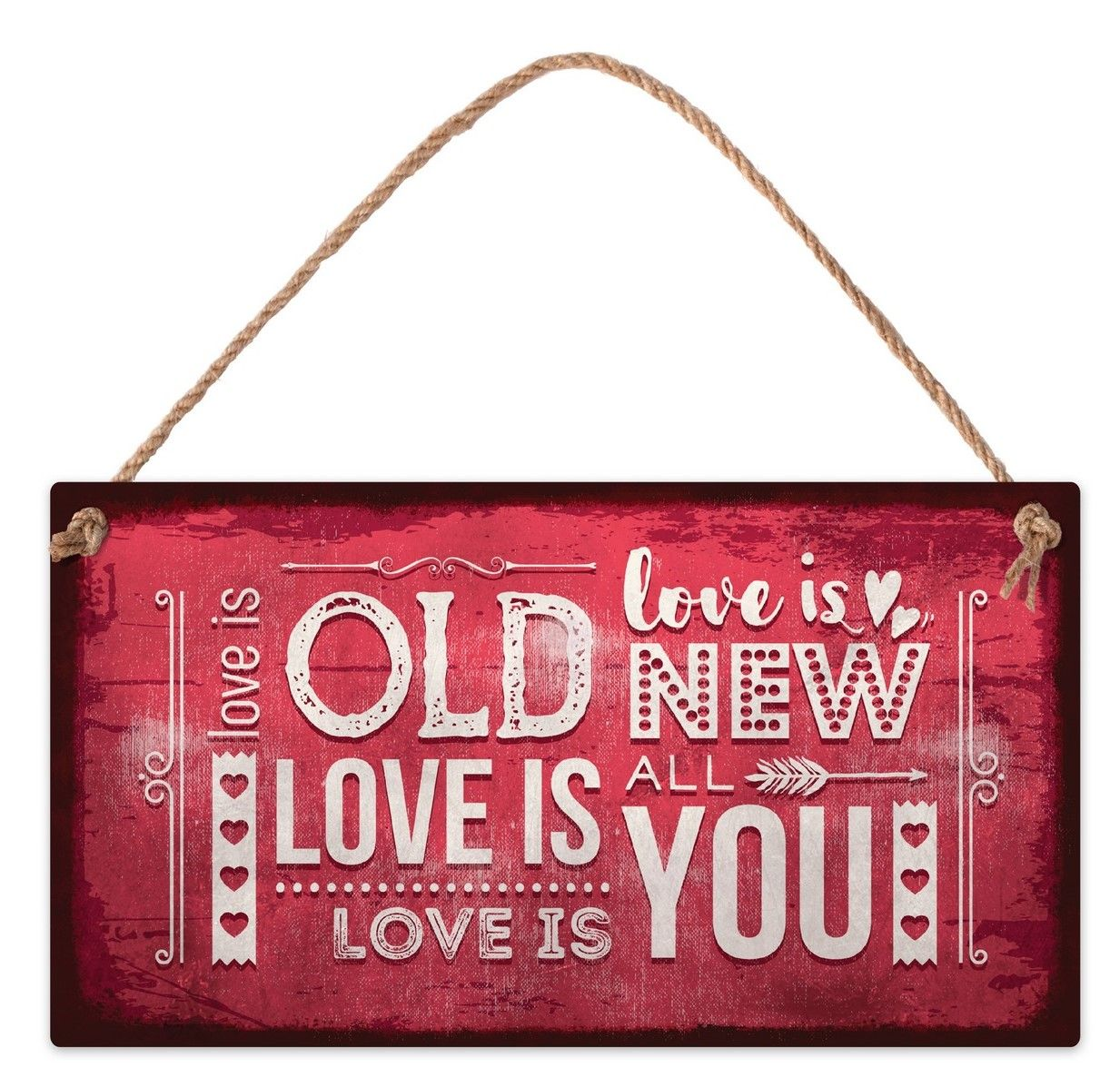 Табелка - Love is old. Love is new. Love is all. Love is you - 1