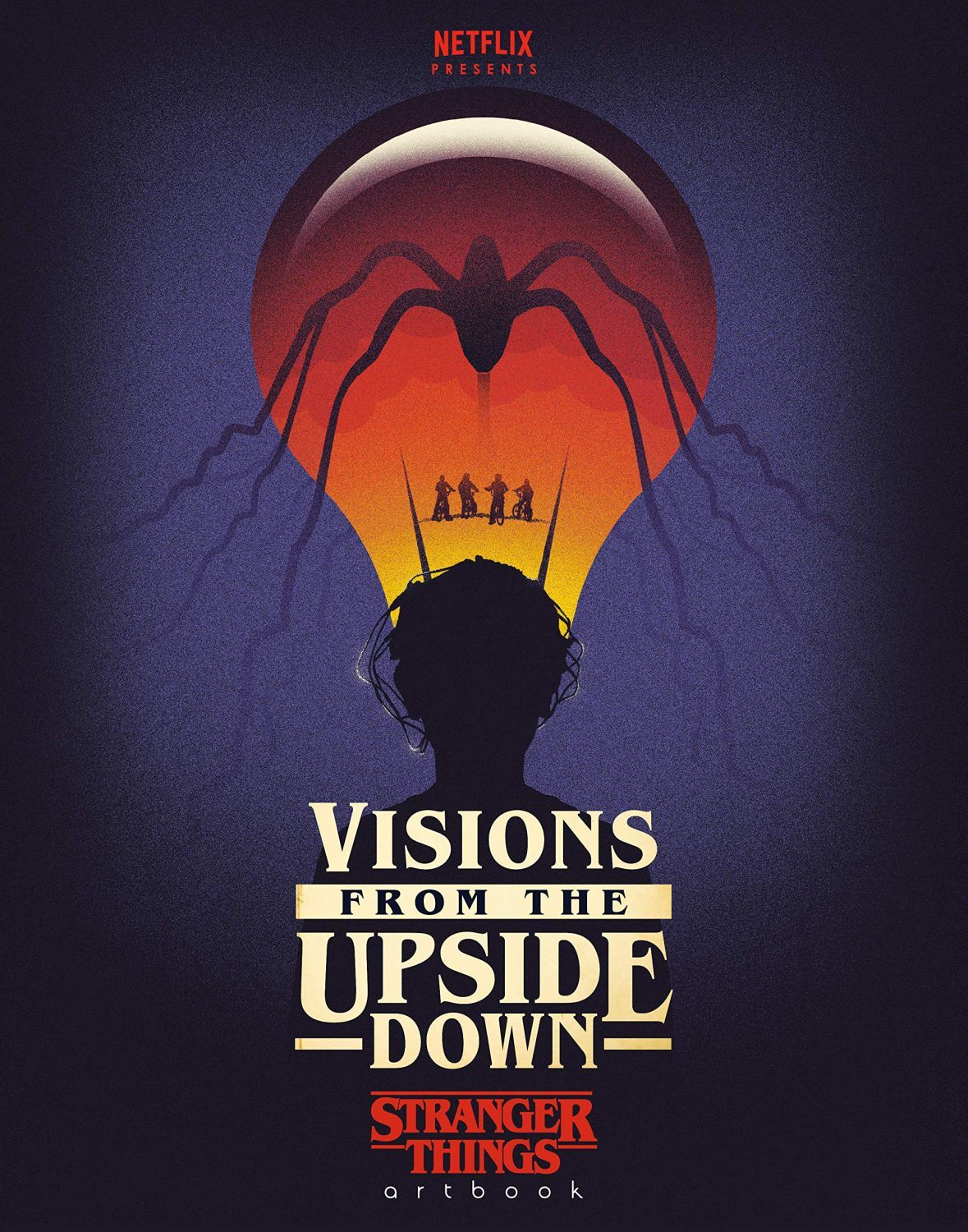 Visions from the Upside Down: Stranger Things Artbook - 1