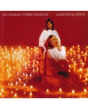 Agnetha Fältskog, Linda Ulvaeus - Nu tändas tusen juleljus (CD)