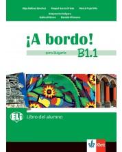 A bordo! para Bulgaria B1: Libro del alumno / Испански език - 8. клас (интензивен) -1