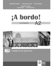 A bordo! para Bulgaria A2: Cuaderno de ejercicios / Тетрадка по испански език - 8. клас (интензивен) -1