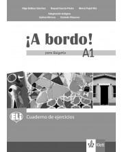 A bordo! para Bulgaria A1: Cuaderno de ejercicios / Тетрадка по испански език - 8. клас (интензивен) -1