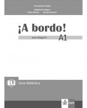 A bordo! para Bulgaria A1: Libro del profesor / Книга за учителя по испански език - 8. клас (интензивен) -1