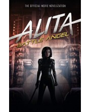 Alita: Battle Angel. The Official Movie Novelization -1