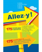 Allez-y! 175 тестови задачи за олимпиадата по френски език -1