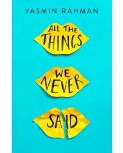 All the Things We Never Said -1
