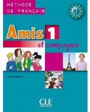 Amis et compagnie 1: Méthode de français / Учебник по френски език за 5. - 7. клас (ниво A1) -1