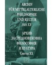 Аrchiv für mittelalterliche Philosophie und Kultur - Heft XX /Архив за средновековна философия и култура - Свитък XX -1