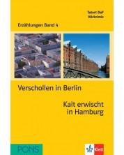 Erzählungen Band 4: Verschollen in Berlin & Kalt erwischt in Hamburg - ниво А2 (Адаптирано издание: Немски) -1