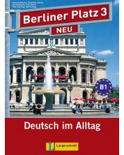 Berliner Platz Neu 3: Немски език - ниво В1 (Комплект: учебник и учебна тетрадка, 2 CD, Treffpunkt D-A-CH) -1