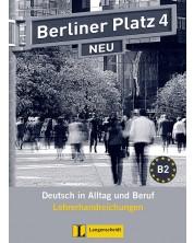 Berliner Platz Neu 4: Немски език - ниво В2 (книга за учителя) -1