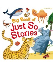 Big Book of Just So Stories (Miles Kelly) -1