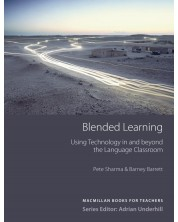 Blended Learning: Using Technology in and Beyond the Language Classroom (Books for Teachers) / Ръководство за учители -1