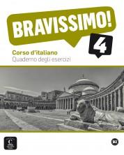 Bravissimo! 4 · Nivel B2 Cuaderno de ejercicios -1