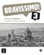 Bravissimo! 3 · Nivel B1 Cuaderno de ejercicios -1