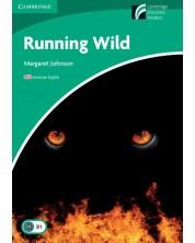 Cambridge Experience Readers: Running Wild Level 3 Lower-intermediate American English