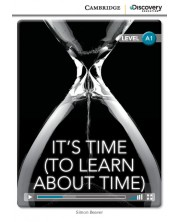 Cambridge Discovery Education Interactive Readers: It's Time (To Learn About Time) - Level A1 (Адаптирано издание: Английски)