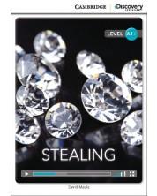 Cambridge Discovery Education Interactive Readers: Stealing - Level A1+ (Адаптирано издание: Английски)