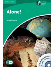 Cambridge Experience Readers: Alone! Level 3 Lower-intermediate with CD Extra and Audio CD