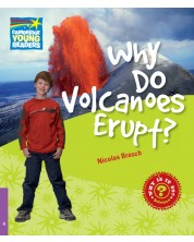 Cambridge Young Readers: Why Do Volcanoes Erupt? Level 4 Factbook