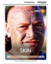 Cambridge Discovery Education Interactive Readers: Skin - Level B2 (Адаптирано издание: Английски)
