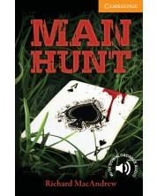 Cambridge English Readers: Man Hunt Level 4 Intermediate