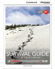 Cambridge Discovery Education Interactive Readers: Survival Guide. Lost in the Mountains - Level A2+ (Адаптирано издание: Английски)