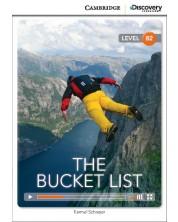Cambridge Discovery Education Interactive Readers: The Bucket List - Level B2 (Адаптирано издание: Английски)