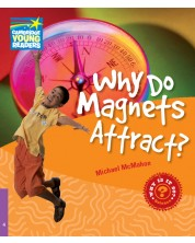 Cambridge Young Readers: Why Do Magnets Attract? Level 4 Factbook