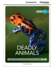 Cambridge Discovery Education Interactive Readers: Deadly Animals - Level A1+ (Адаптирано издание: Английски)