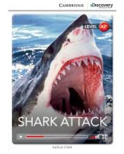 Cambridge Discovery Education Interactive Readers: Shark Attack - Level A2+ (Адаптирано издание: Английски)