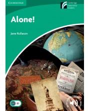 Cambridge Experience Readers: Alone! Level 3 Lower-intermediate