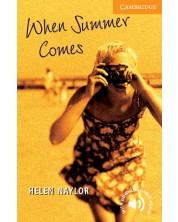 Cambridge English Readers: When Summer Comes Level 4