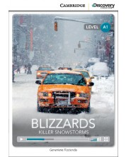 Cambridge Discovery Education Interactive Readers: Blizzards. Killer Snowstorms - Level А1 (Адаптирано издание: Английски)