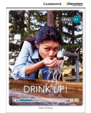 Cambridge Discovery Education Interactive Readers: Drink Up! - Level A1 (Адаптирано издание: Английски)
