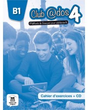 Club@dos 4 - Cahier dexercices B1 + CD -1