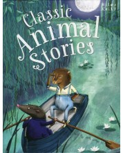 Classic Animal Stories (Miles Kelly)