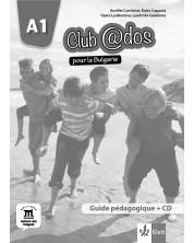 Club@dos pour la Bulgarie A1: Guide pedagogigue / Книга за учителя по френски език - 8. клас (интензивен) -1