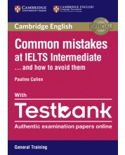 Common Mistakes at IELTS Intermediate Paperback with IELTS General Training Testbank -1