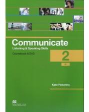 Communicate. Listening and Speaking Skills 2: Courcebook with DVD-ROM / Английски език: Слушане и говорене (Учебник + DVD- ROM) -1