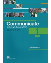 Communicate. Listening and Speaking Skills 1: Courcebook with DVD-ROM / Английски език: Слушане и говорене  (Учебник + DVD- ROM) -1