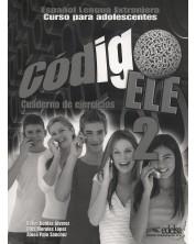 Codigo ELE 2: Cuaderno De Ejercicios / Тетрадка по испански език за 5. - 7. клас (ниво A2)