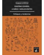 CUADERNOS DE DIDÁCTICA Enseñar español a niños y adolescentes -1